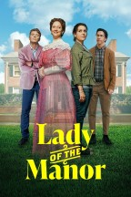 Lady of the Manor en streaming